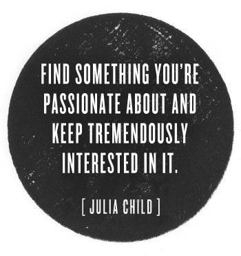 pursue your passions